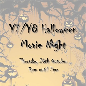Year 7 & Year 8 Halloween Movie Night